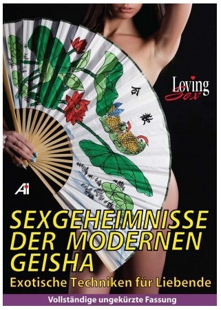 Sexgeheimnisse der modernen Geisha DVD